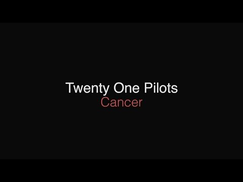 twenty one pilots - cancer (mcr cover) // lyrics