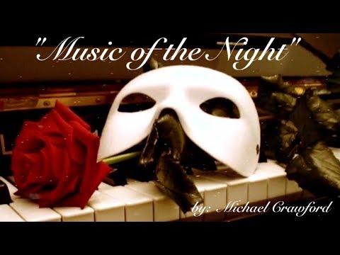 Music of the Night (w/lyrics)  ~  Mr. Michael Crawford