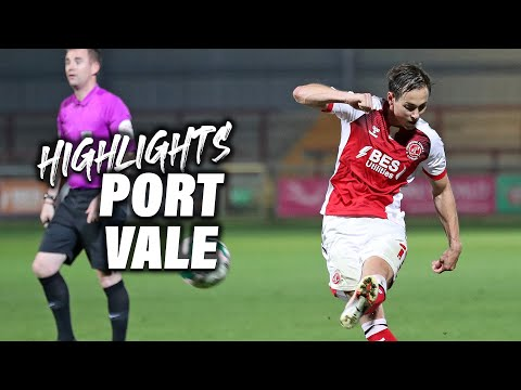 Fleetwood Town Port Vale Goals And Highlights