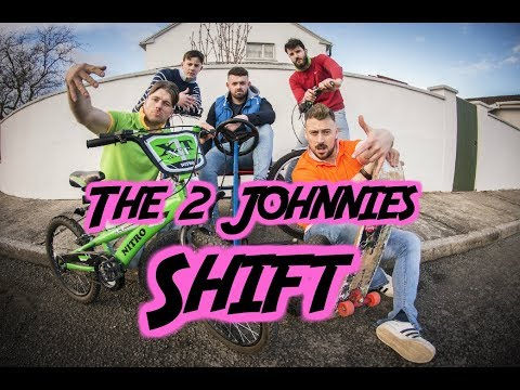 The 2 Johnnies - Shift