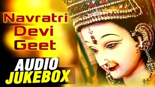 Bhojpuri Navratri Songs 2015 - Navratri Devi Geet - Durga Maa Songs - Audio Jukebox - BhojpuriHits