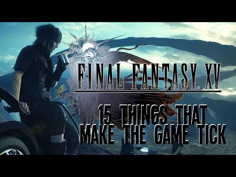 The 15 Coolest Things In Final Fantasy XV