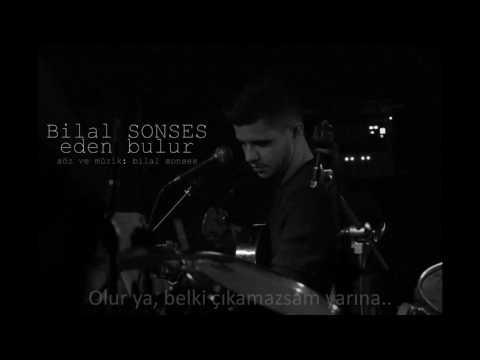 Bilal Sonses - Eden bulur (lyrics)