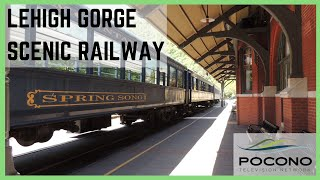 Pocono TV Network | Lehigh Gorge Scenic Railway | Summer