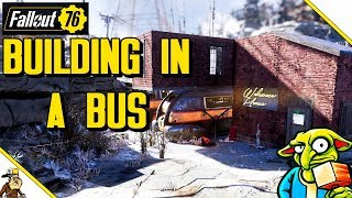 Fallout 76 Building - Overpowered Bus Base (Fallout 76 Base Building Guide)