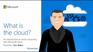 What is the cloud? An introduction to cloud computing with Microsoft Azure.