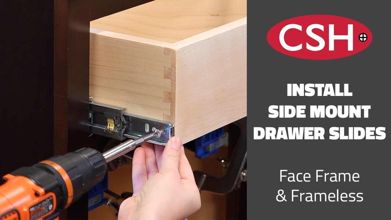 How to Install a Side Mount Slide (CSH 39 1145 series) for Face Frame and  Frameless Cabinets