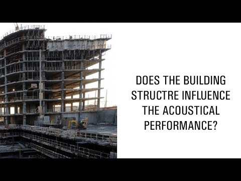 Does the building structure influence the acoustical performance?