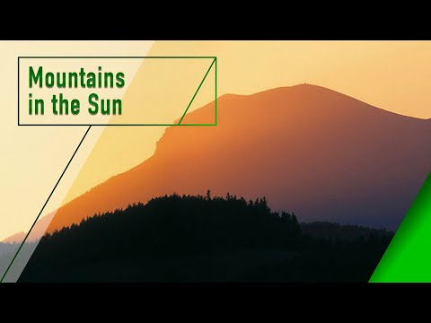 Mountains in the Sun - The Secrets of Nature