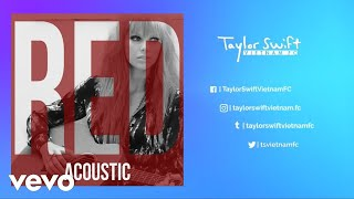 Taylor Swift - I Knew You Were Trouble (Live Acoustic)
