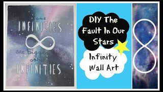 DIY The fault in our stars infinity wall art Thumbnail