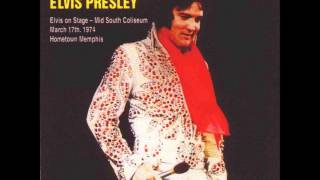 Elvis Presley: Hometown Memphis: March 17th, 1974 Full Album
