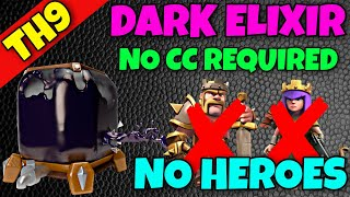 How to loot Dark Elixir without Barbarian King, Archer Queen and Clan Castle | Clash of Clans