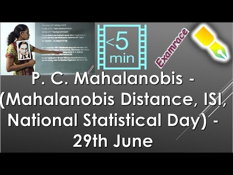 P. C. Mahalanobis - (Mahalanobis Distance, ISI, National Statistical Day) -29th June