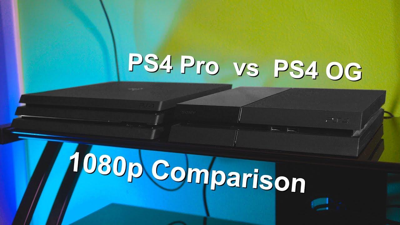 Ps4 Pro Vs Original Ps4 1080p Gaming Youtube