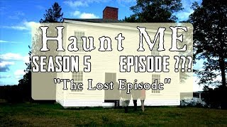 The Lost Episode! Swan Island - Haunt ME - S5:E?