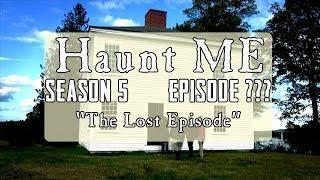 The Lost Episode! Swan Island - Haunt ME - S5:E?