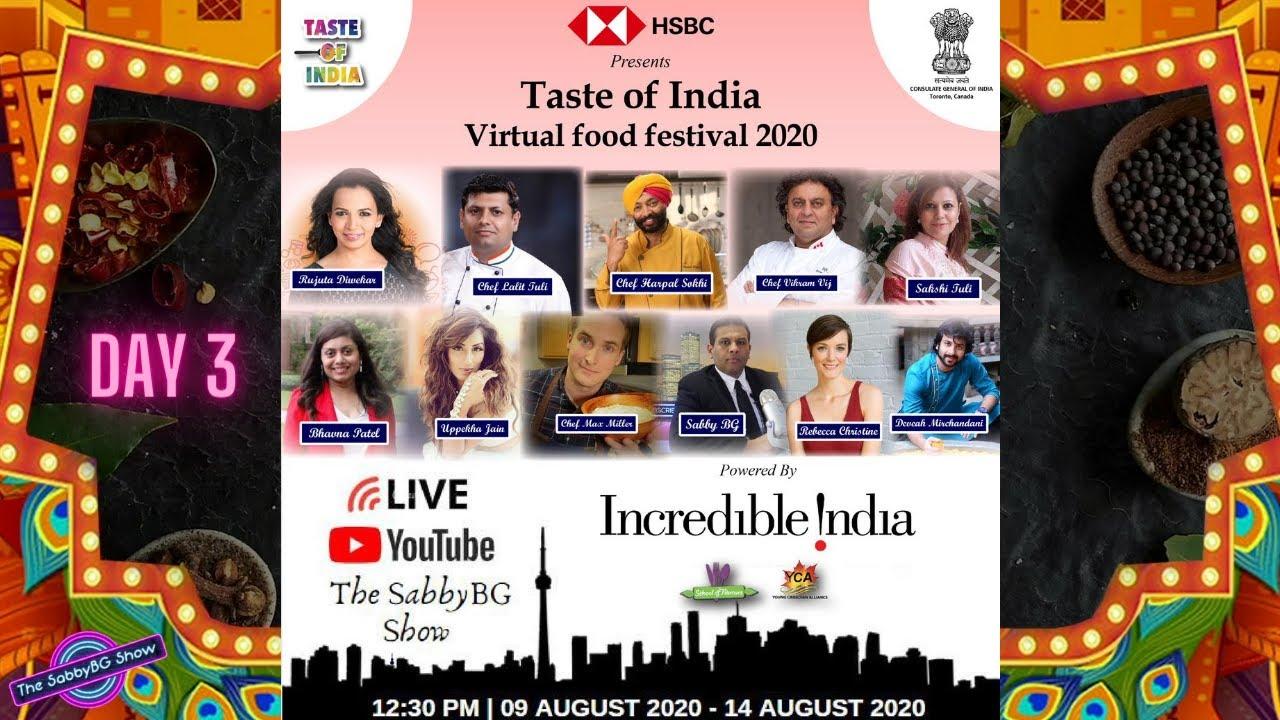 TASTE OF INDIA VIRTUAL FOOD FESTIVAL 2020 - DAY 3