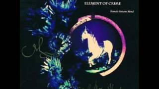 Element of Crime-Blaulicht und Zwielicht