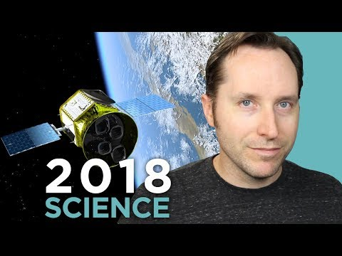 11 Science Stories To Watch Out For In 2018 | Random Thursdays