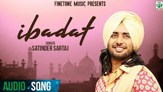 Satinder Sartaj Brand New Official Song Ibadat 2013