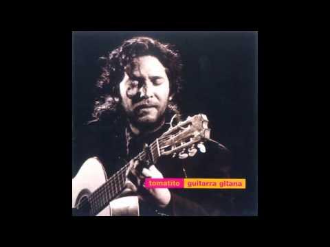 Tomatito - Guitarra Gitana (Disco completo)