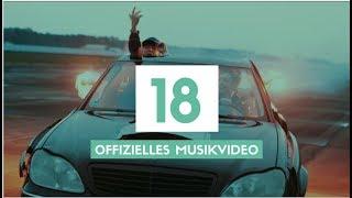18 (Offizielles Musikvideo) | Die Lochis