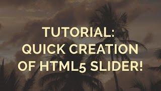 Tutorial: Quick creation of HTML5 Slider! thumbnail