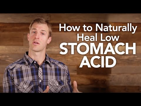 How to Naturally Heal Low Stomach Acid