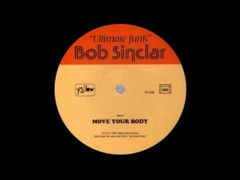 Bob Sinclar   Move Your Body 1998