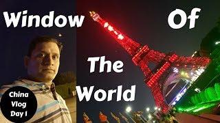 China Tour Day 1 | Window of the World | Hotel Shangri La Shenzhen | Via Galaxy Note8