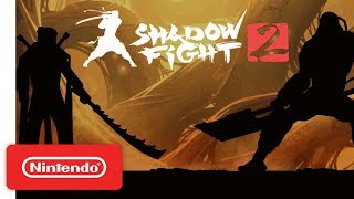 Shadow Fight 2 - Launch Trailer - Nintendo Switch