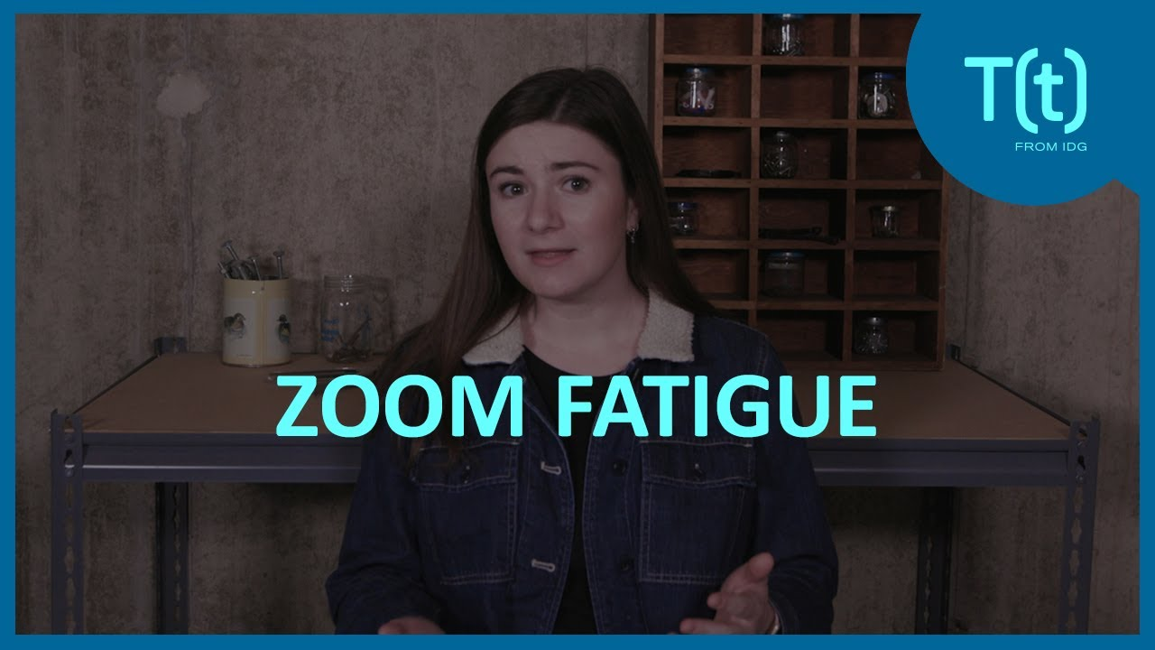 Zoom fatigue is real. Here's how to fight it - IDG TECHtalk