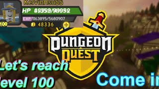 Roblox Dungeon Quest | Underworld Insane or nightamre Farm | Let's play and reach 100 | +VIP server