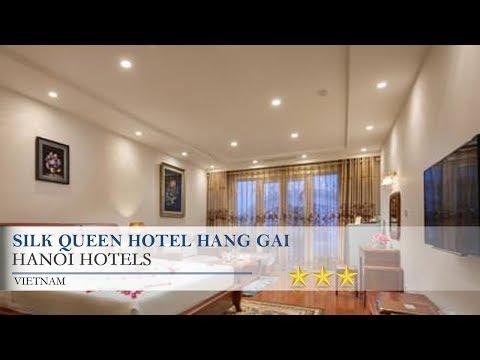 Silk Queen Hotel Hang Gai - Hanoi Hotels, Vietnam