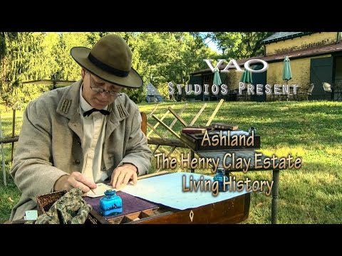 Ashland The Henry Clay Estate Living History