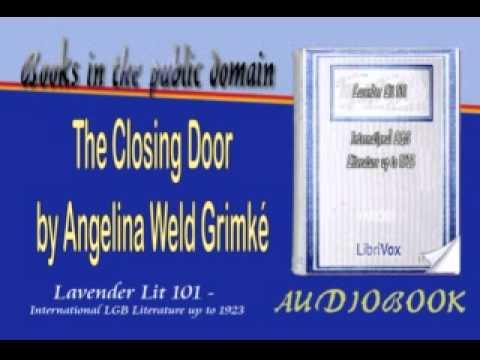 The Closing Door, by Angelina Weld Grimké Audiobook