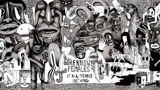 Screaming Females - It All Means Nothing (Official Audio)