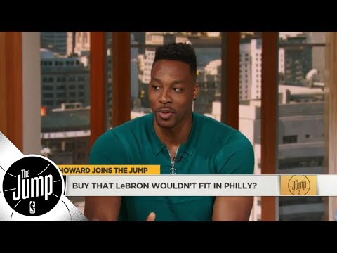 Dwight Howard on LeBron James to 76ers: 'I don't see that happening'  The Jump  ESPN