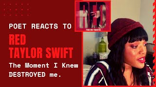 Poet REACTS to TAYLOR SWIFT'S RED DELUXE - (FIRST LISTEN EVER)