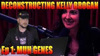 Deconstructing Kelly Brogan Ep 1: Muh Genes
