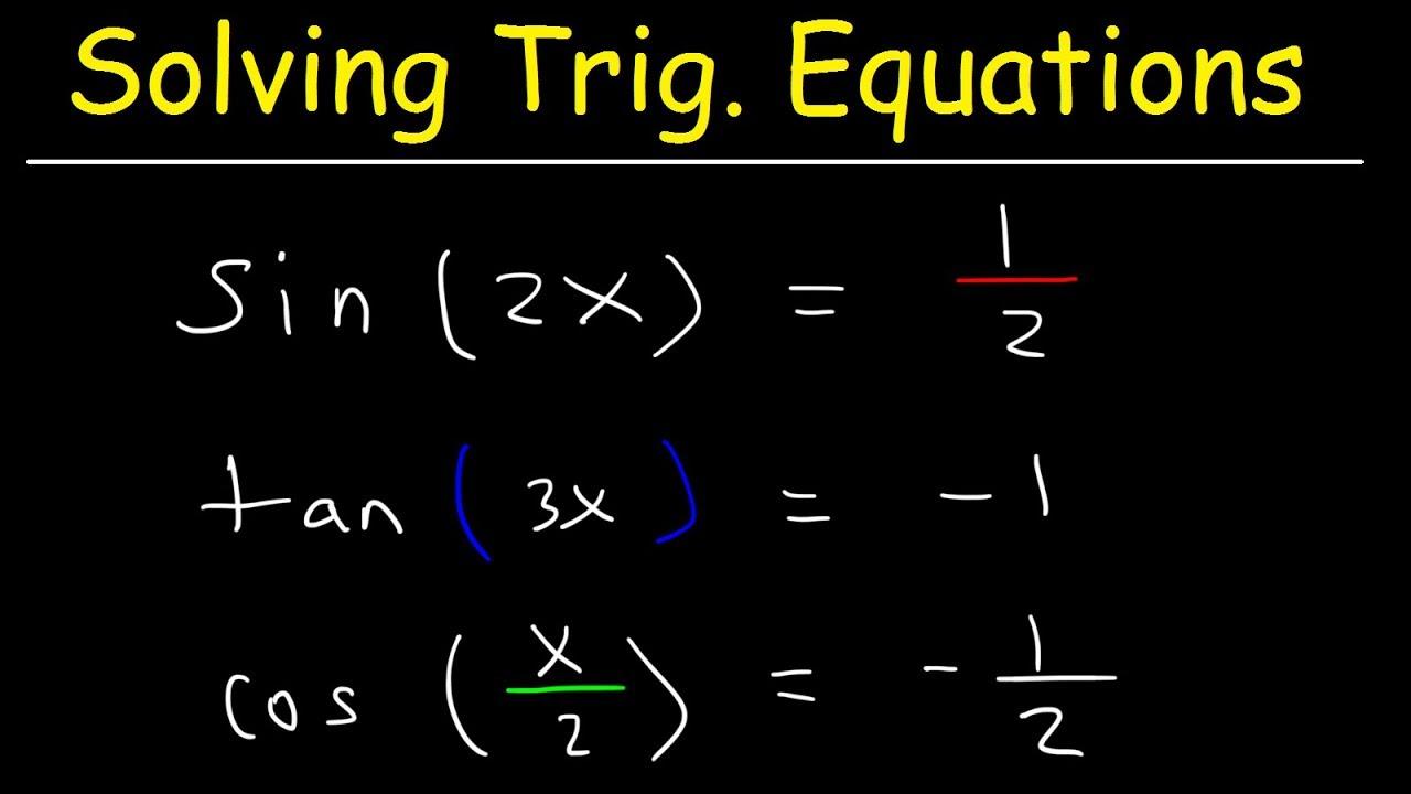 How To Solve Trigonometric Equations With Multiple Angles - Trigonometry