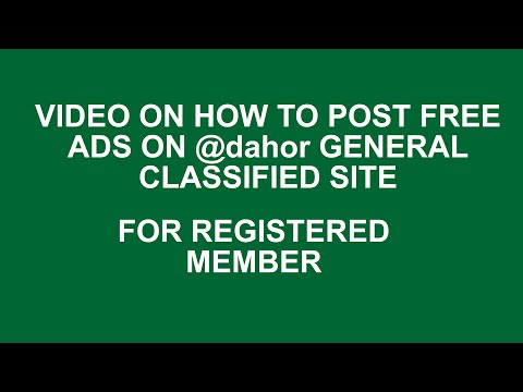 VIDEO On How To Post Free Ads On @dahor Classified Site IF YOU ARE A REGISTERED MEMBER