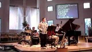 Lord I lift your name on high, Kevin Cowart, Tenor Saxophone