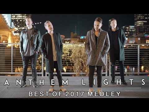 "Best of 2017 Medley | Anthem Lights (""Shape of You"", ""That's What I Like"", and more)"