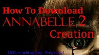 How to Download Annabelle 2 Creation 720p Full movie in Hindi|Download just in 2 Min.|Working link!✌