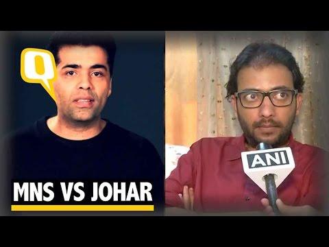 The Quint: Don't Care About Karan Johar, We Won't Release His Film: MNS