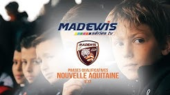 MADEWIS Series I MADEWIS Cup   Phases Qualificatives Le Bouscat Nouvelle Aquitaine U13