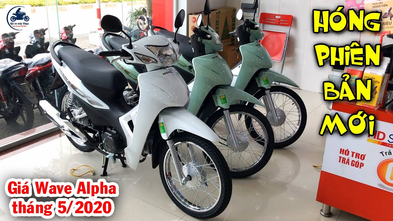 Giá Honda Wave Alpha tháng 5/2020 ▶️ Hóng Honda Wave Alpha phiên bản mới 2020 🔴  XE MÁY VLOGS