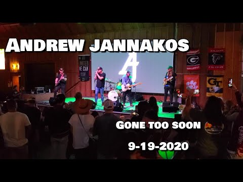 Andrew Jannakos - Gone Too Soon 9-19-2020